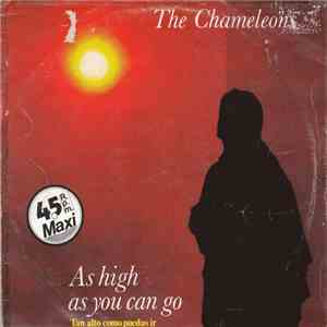 The Chameleons - As High As You Can Go = Tan Alto Como Puedas Ir
